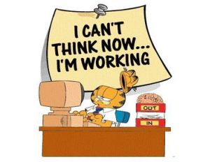 Garfield_I cant think now_I'm working