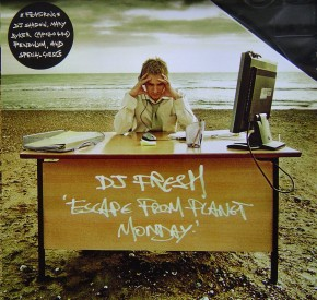 DJ_Fresh_-_Escape_From_Planet_Monday